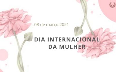 DIA DA MULHER 2021